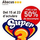 Promoci� Abacus: 50percent de descompte en articles del Super3!