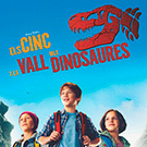 Cinema en català: 'Els Cinc i la Vall dels Dinosaures'